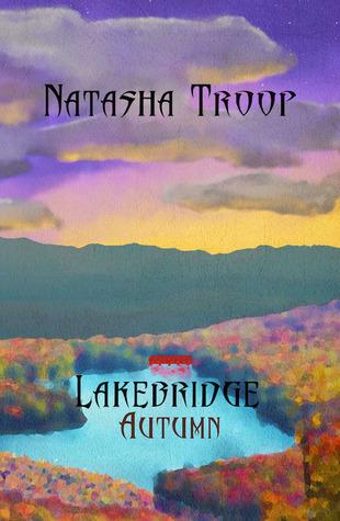 Lakebridge: Autumn (The Lakebridge Cycle, #3