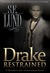 Drake Restrained (Unrestrained, #0.5)