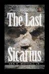 The Last Sicarius