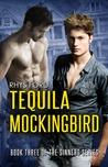 Tequila Mockingbird (Sinners, #3)