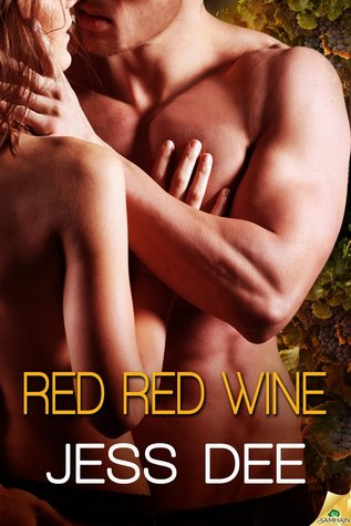 Red Red Wine                  (Tastes of Seduction #2)