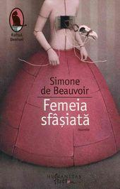 Femeia sfâșiată - nuvele by Simone de Beauvoir