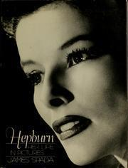 Hepburn, Her Life in Pictures