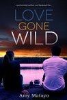 Love Gone Wild (Reality Show #2)