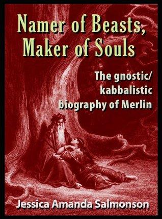 Namer of Beasts, Maker of Souls