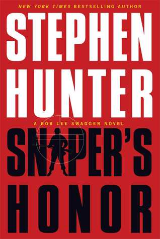 Sniper's Honor (Bob Lee Swagger, #9)