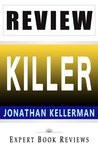 Killer: An Alex Delaware Novel by Jonathan Kellerman -- Review