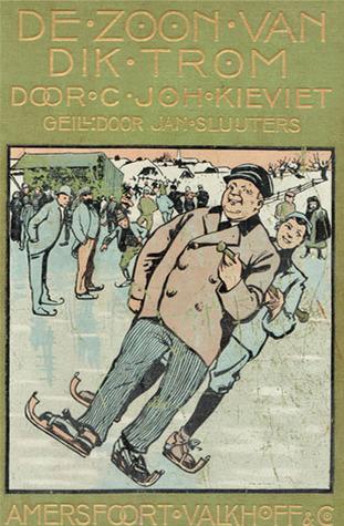 De Zoon van Dik Trom by C. Joh. Kieviet