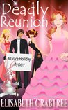 Deadly Reunion (Grace Holliday Mystery #2)