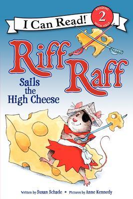 Riff Raff Sails the High Cheese
