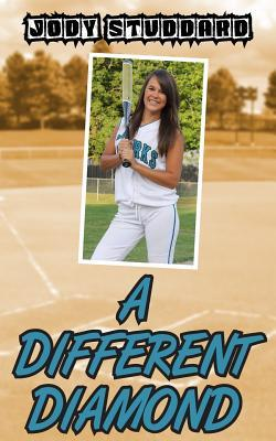 A Different Diamond (Softball Star) (Volume 1)