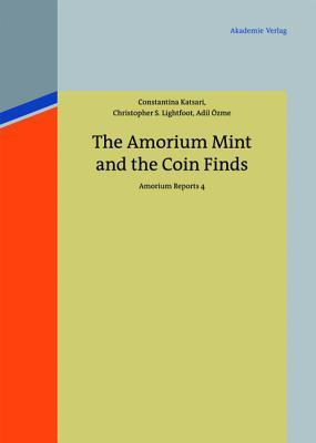 The Amorium Mint and the Coin Finds Amorium Reports 4