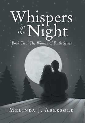 Whispers in the Night (Women of Faith #2)