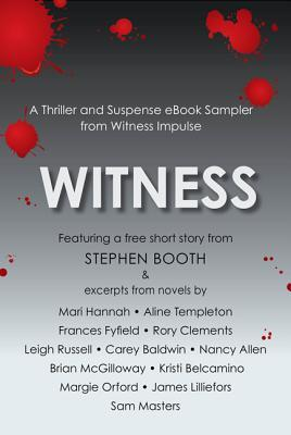Ebook Witness: A Thriller and Suspense eBook Sampler from Witness by Emlyn Rees read!