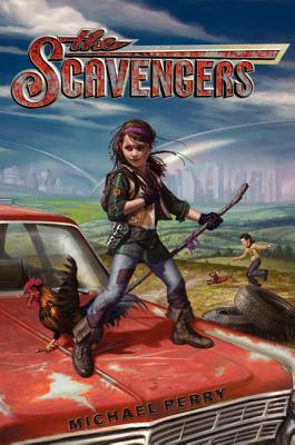 The Scavengers by Michael  Perry