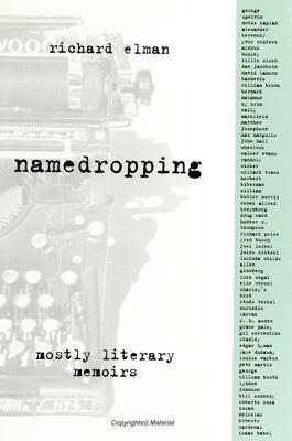 Namedropping: Mostly Literary Memoirs