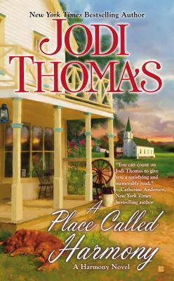 A Place Called Harmony (Harmony series prequel) by Jodi Thomas