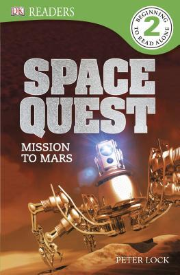 Space Quest: Mission to Mars (DK Readers L2)