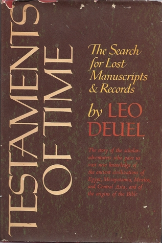 Testaments of Time: The Search for Lost Manuscripts and Records