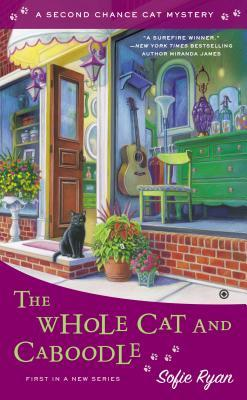 The Whole Cat and Caboodle(Second Chance Cat Mystery 1)