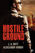 Hostile Ground by L.A. Witt
