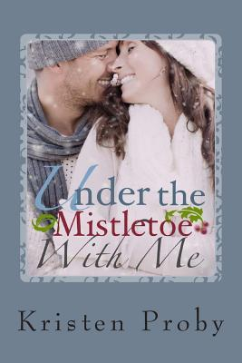 Under the Mistletoe with Me(With Me in Seattle 1.5)