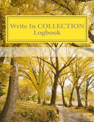 Write in Collection Logbook Blank Books You Can Write in