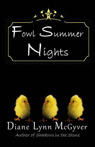 Fowl Summer Nights