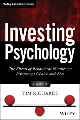 investing-psychology-the-effects-of-behavioral-finance-on-investment-choice-and-bias
