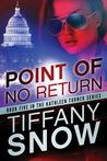 Point of No Return (Kathleen Turner, #5)