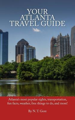 Your Atlanta Travel Guide