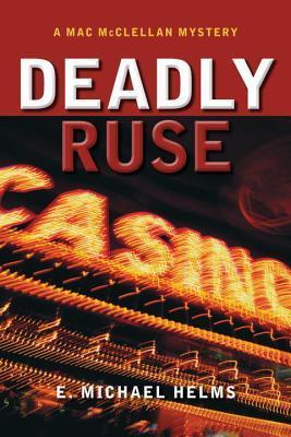 Deadly Ruse (Mac McClellan #2)