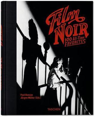 film noir all time favorites by paul duncan