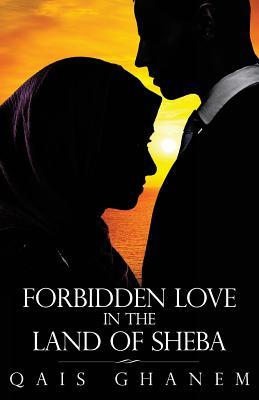 Forbidden Love in the Land of Sheba