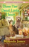 Bless Her Dead Little Heart (Southern Ladies Mystery, #1)
