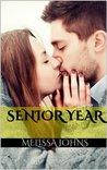 Senior Year by Melissa Johns