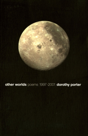 Other Worlds: Poems 1997-2001