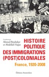 Histoire politique des immigrations (post)coloniales: France, 1920-2008