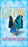 Glow: the continuation of a troll's tale (Troll's Tale, #2)