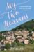 My Two Heavens: A Life in F...