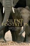 Silent Footsteps: A Woman's Awakening Among the Elephants of Africa