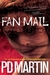Fan Mail (Sophie Anderson, #3) by P.D. Martin