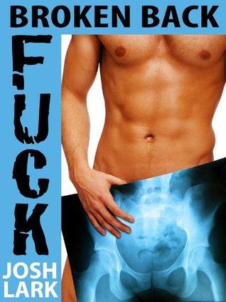 Broken Back Fuck