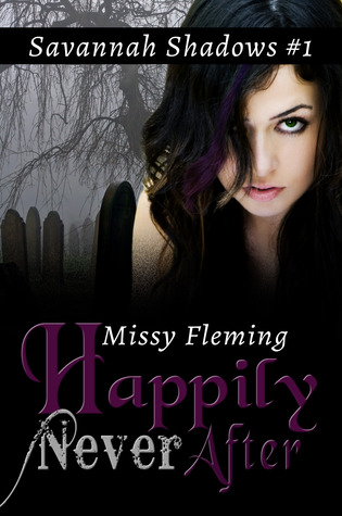 Happily Never After by Missy Fleming