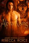 Alpha Rising (Fallen Alpha, #0.5)