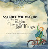 Satchel Willoughby & The Realm of Lost Things