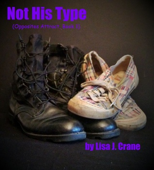 Not His Type (Opposites Attract, #1)