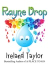Rayne Drop (Seasons Change, #1)