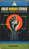 Great Murder Stories: by America's Foremost Mystery Writers