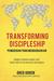 Transforming Discipleship (Pemuridan yang Mengubahkan) : Membuat Beberapa Murid yang Serupa Kristus dalam Waktu Bersamaan